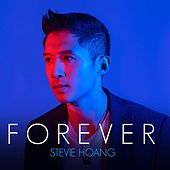 Play & Download Forever by Stevie Hoang | Napster