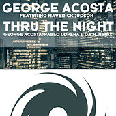 Thru the Night by George Acosta
