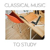 Classical Music to Study by Various Artists