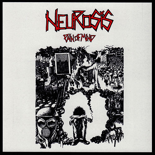 Play & Download Pain of Mind by Neurosis | Napster
