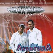 Tour Internacional by Los Chicos Aventura