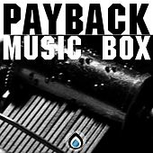 Play & Download Music Box - Single by Payback | Napster