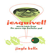 Play & Download Jingle Bells (Greetings from Esquivel!) by Esquivel | Napster