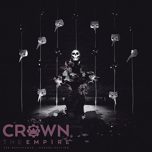 The Resistance (Deluxe Edition) by Crown The Empire