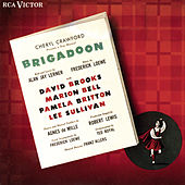 Play & Download Brigadoon The Original Cast Of The 1947 Broadway Production by Fredrick Loewe | Napster