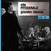 Play & Download Grandes Clásicos, Vol. IX by Ella Fitzgerald | Napster