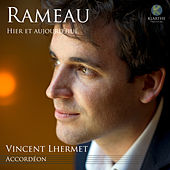 Play & Download Rameau hier et aujourd'hui by Vincent Lhermet | Napster