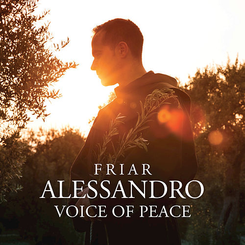 Play & Download Voice Of Peace by Friar Alessandro | Napster