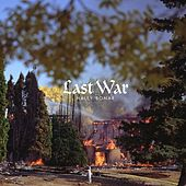 Last War by Haley Bonar
