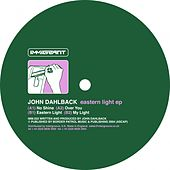 Play & Download Eastern Light - Single by John Dahlbäck | Napster