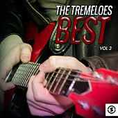 Play & Download The Tremeloes Best, Vol. 3 by The Tremeloes | Napster
