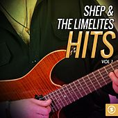 Shep & the Limelites Hits, Vol. 1 by Shep and the Limelites