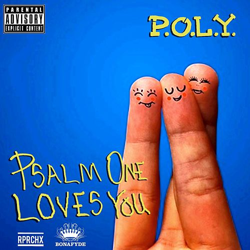 Play & Download P.O.L.Y. (Psalm One Loves You) by Psalm One | Napster