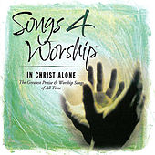 Play & Download Songs 4 Worship: In Christ Alone by Various Artists | Napster