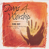 Songs 4 Worship: Sing Out by Various Artists