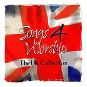 Play & Download Songs 4 Worship: The UK Collection by Various Artists | Napster