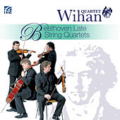 Play & Download Beethoven: Late String Quartets by Wihan Quartet | Napster