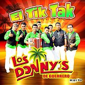 Play & Download El Tik Tak by Los Donny's De Guerrero | Napster