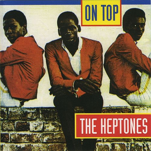 Play & Download On Top by The Heptones | Napster