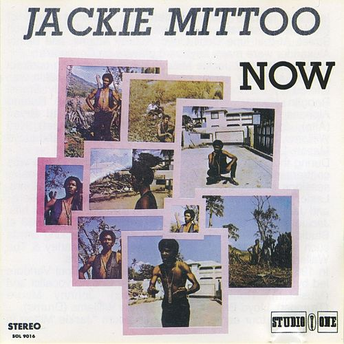 Play & Download Jackie Mittoo Now by Jackie Mittoo | Napster