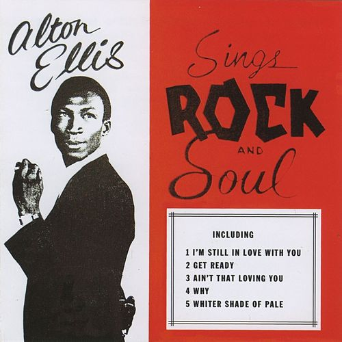 Play & Download Alton Ellis Sings Rock N Soul by Alton Ellis | Napster