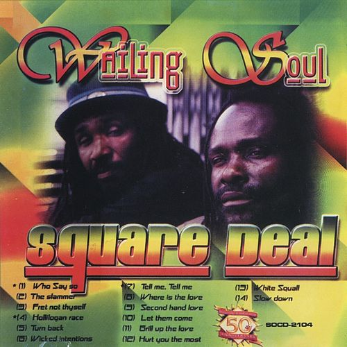 Play & Download Square Deal by Wailing Souls | Napster