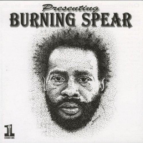 Presenting Burning Spear by Burning Spear