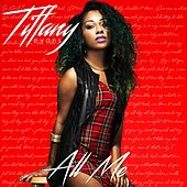 Play & Download All Me by Tiffany Evans | Napster