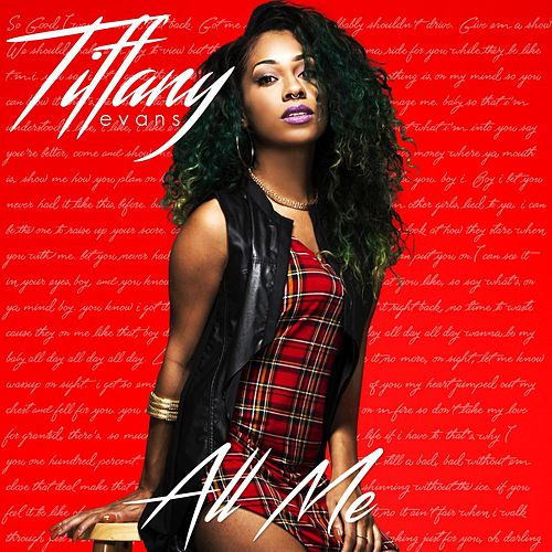 All Me by Tiffany Evans