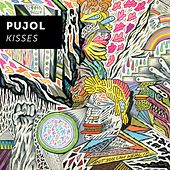 Play & Download Kisses by Pujol | Napster
