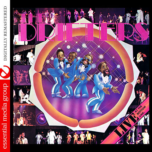 Live at the Bottom Line (Digtally Remastered) by The Drifters