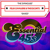 Play & Download The Syracuse / Saved (Digital 45) by Felix Cavaliere | Napster