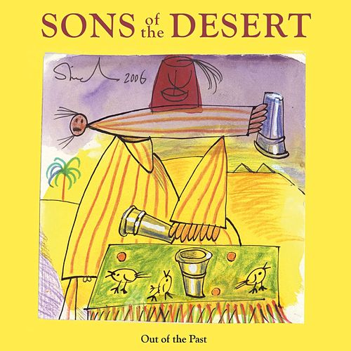 Play & Download Out of the Past by Sons Of The Desert | Napster