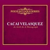 As Still as a Photograph de Cacai Velasquez