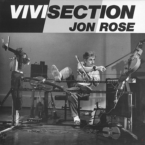 Play & Download Vivisection by Jon Rose | Napster