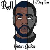 Play & Download Kevin Gates (feat. King Gas) by Rell | Napster