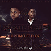 Play & Download Mi Culpa (feat. D Ozi) by Optimo | Napster