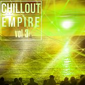 Chillout Empire, Vol. 3 - EP by Various Artists