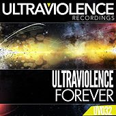 Play & Download Forever by Ultraviolence | Napster