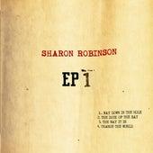 Sharon Robinson EP 1 von Sharon Robinson