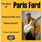 The Best of Paris Ford: Party of the Year (Keep Dancin) by Various Artists