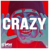 Play & Download Crazy by Aj Jordan | Napster