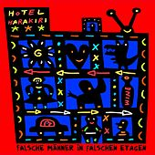 Play & Download Hotel Harakiri - Falsche Männer in falschen Etagen by Various Artists | Napster