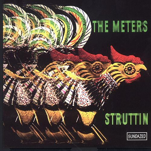 Play & Download Struttin' by The Meters | Napster