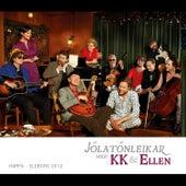 Play & Download Jólatónleikar með KK og Ellen by Various Artists | Napster