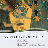 The Nature of Music Vol 2: Evening Music by Maureen Mccarthy Draper