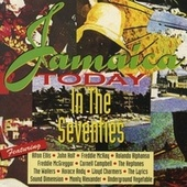 Play & Download Jamaica Today: The Seventies by Various Artists | Napster