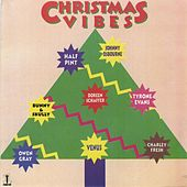 Play & Download Christmas Vibes by Various Artists | Napster
