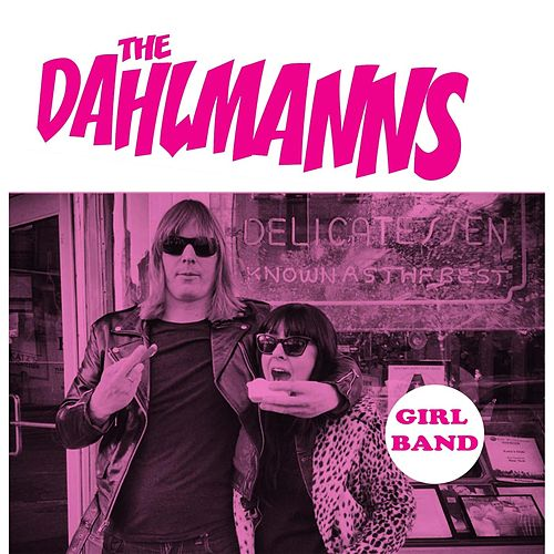 Play & Download Girl Band by The Dahlmanns | Napster