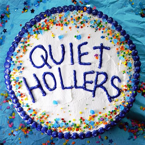 Play & Download Quiet Hollers by Quiet Hollers | Napster